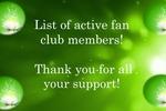 Fan club members!